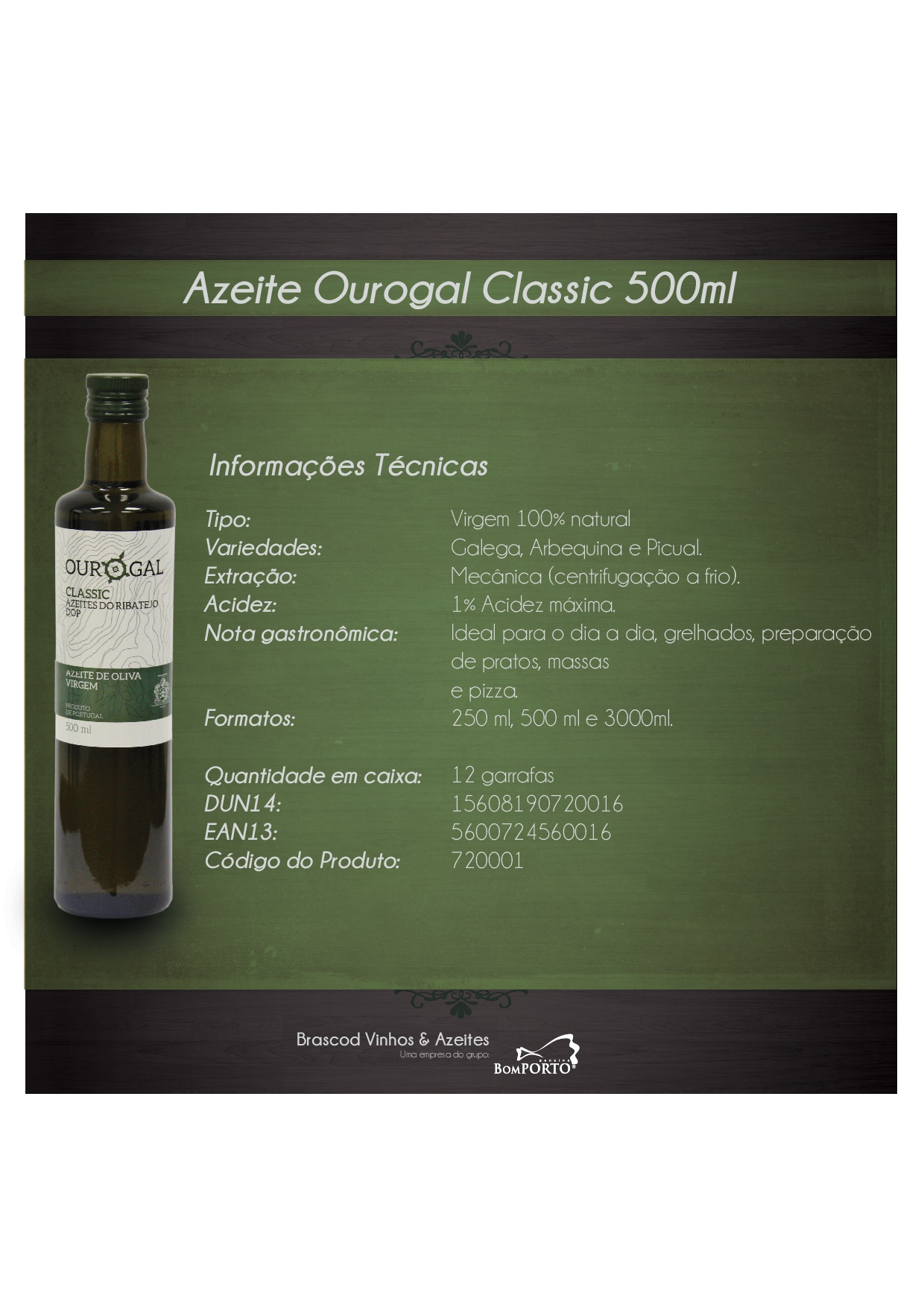 AZEITE OUROGAL CLASSIC 500ML